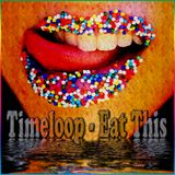 Timeloop - Eat This