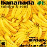 Bananada #6
