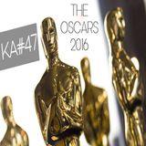 KA#47 – Racismo e o Oscar 2016