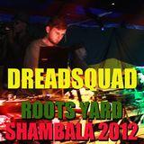 DREADSQUAD - Roots Yard 2012
