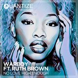 Warboy Feat. Ruth Brown - No Love High Enough (ATFC Remix)