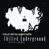 Chilled Underground (layneeugene's Continuous DJ Mix)