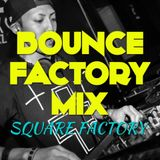 BOUNCE FACTORY MIX