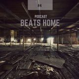 Beats Home Podcast #4