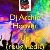 Dj Archie - Hoover It Up (rough edit)