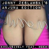 Jonny Zeslawski's Anjuna Edition feat. WOEM at 17:38