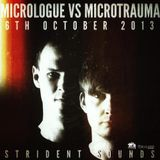 06.10.13 Micrologue vs Microtrauma @ Strident Sounds (FINAL SHOW) (320 kBits)