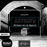 Antonym - Ultimate mix ( By Opposit - Mandarc & MissyPlex)