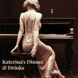 Katerina's Dinner&Drinks mix 2