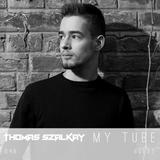 MY TUBE 049 Guest Thomas Szalkay  [ Yearmix 2016]