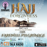 Hajj The Path To Forgiveness - The Farewell Pilgrimage
