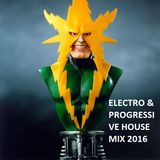 DJ YANI  ELECTRO & PROGRESSIVE HOUSE 1 2016