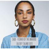 Sade - Flower Of The Universe (Alexey Talano Edit)