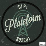 Plateform S02E01