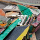 Microondas Radio 89 / Max Cooper, Throwing Snow, Jonas Kopp, Pimp Flaco y Kinder Malo, DJ Diamond