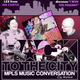 "LEX from 4th Curtis discusses ""I Won the Pageant"" on BACK TO THE CITY: MPLS MUSIC CONVERSATION"