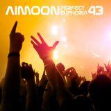 Aimoon pres. Perfect Euphoria ep.43