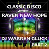 CLASSIC DISCO AT THE RAVEN NEW HOPE PART 2