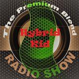 The Premium Blend Radio Show with Stuart Clack-Lewis Feat. Hybid Kid - 5th Feb. 2019