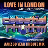Celestial Rhythm - Love in London (Late Night Groove Mix)