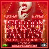 BEDROOM FANTASY X-RATED MIXTAPE - MIXED BY DJ SENSILOVER X DJMADSILVER (OCT2K15)