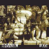 Brasil # 5 Elza Soares/Funk Como Le Gusta/Grupo Batuque/Di Melo/Tim Maia/Marcos Suzano/BandaBlackRio