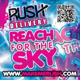 Live @ Rush Delivery: Reach For The Sky