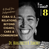 A Quest for Independence: Cuba-U.S. Relations Beyond Cigars, Cars, & Communism
