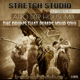 THE DRUMS THAT PUMPS YOUR SOUL ( DJ STRETCH )