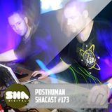 SHA PODCAST 173 // POSTHUMAN