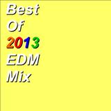 Best Of 2013 EDM Mix