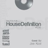 House Definition #036 - Guest DJ: Joe Kool