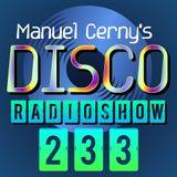 Manuel Cerny's DISCO Radioshow (233) - Hola FM Radio Fuerteventura
