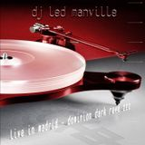 DJ Led Manville - Live in Madrid - Dominon Dark Rave III (Full Edition 2010)