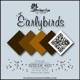 EarlyBirds Capitule 03 @ Raul Castillo (Srilanka Budha)