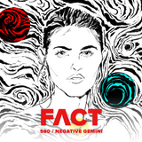 FACT mix 580: Negative Gemini