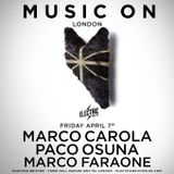 Marco Faraone, Paco Osuna - Music On Radio Show @ Electric Brixton London 07-04-17