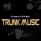 Dj Yungstar X Dj ill-Matic- TRUNK MUSIC