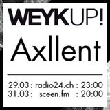 WEYKUP! Radio with Axllent