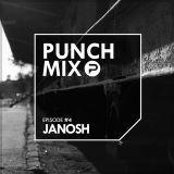 PunchMix Episode #4 - Janosh [Guestmix]