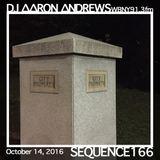 Sequence 166-DJ Aaron Andrews-October 14, 2016