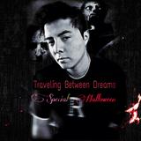 "Rafael Madrid - TRAVELING BETWEEN DREAMS 4 ""SPECIAL HALLOWEEN"" (Rafael Madird Mix 22/10/2017)"