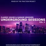 Underground Sessions Vol. 4 - Classic House & Garage Grooves