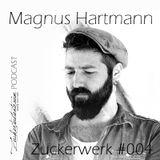 Zuckerwerk #004 by Magnus Hartmann