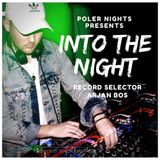 Into The Night Ep.016 W/ Arjan Bos