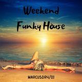 Weekend Funky House