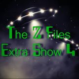 THe Z Files Extra Show 4