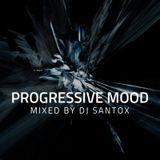 Dj Santox - Progressive Mood #008