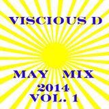 Viscious D - May Mix 2014 Vol. 1