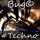 Bug© - #Techno (Live mix) (2014-02-25)